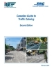 Canadian guide to traffic calming