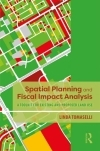 Spatial planning and fiscal impact analysis: A toolkit for existing and proposed land use