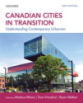 Canadian cities in transition: Understanding contemporary urbanism