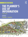 The planner's use of information: Techniques for collection, organization, and communication